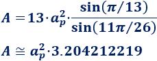 Calcular el área y el perímetro de un tridecágono regular. Definición de tridecágono regular y demostración de las fórmulas del área y del perímetro del mismo, escritas en función del lado, de la apotema y del radio del circuncírculo. Matemáticas. Geometría plana. Secundaria. Bachillerato. Calculadora online.
